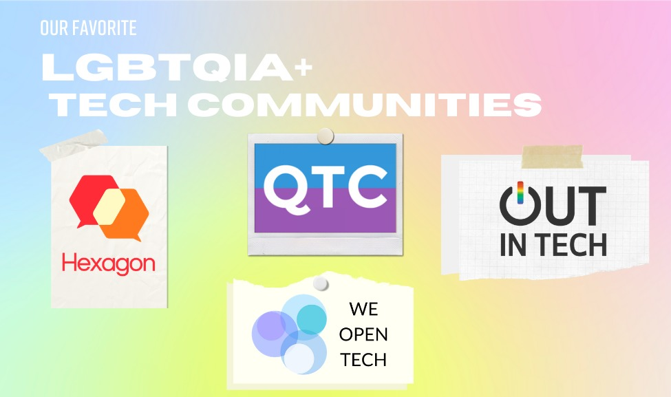 LGBTQIA+ Tech Communities